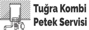 Tuğra Kombi Petek Servisi